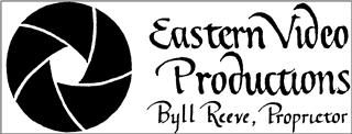 EASTERN VIDEO PRODUCTIONS